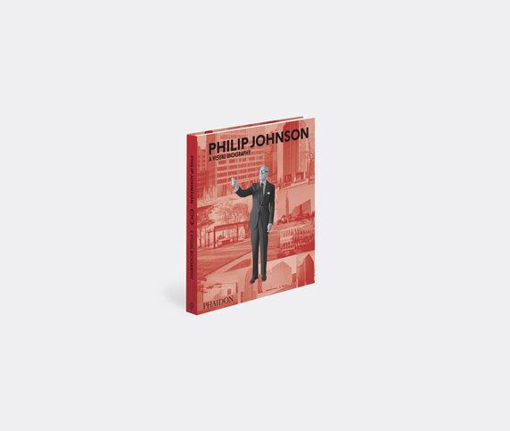 Phaidon 'Philip Johnson, A Visual Biography'